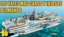 Los yates más caros y lujosos del mundo